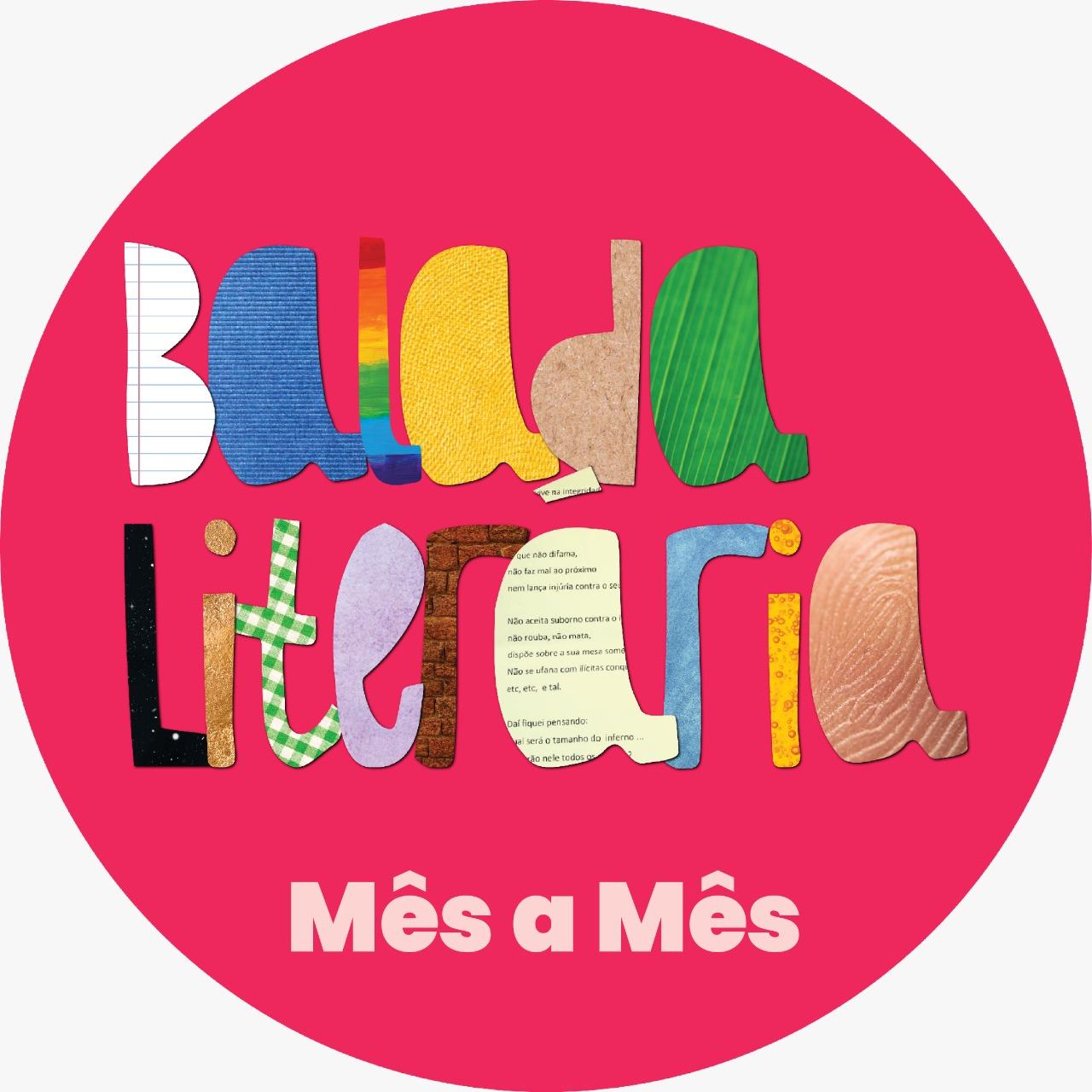 Balada Literária Mês a Mês começa dia 30 de janeiro de 2021
