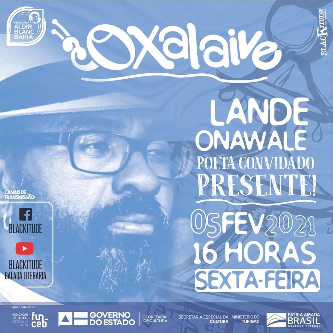 Terceira edição da Oxalaive será com Lande Onawale