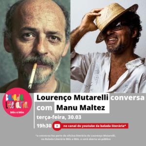 Aula aberta: Lourenço Mutarelli conversou com Manu Maltez; assista aqui