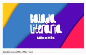 Balada Literária de maio – minuto a minuto