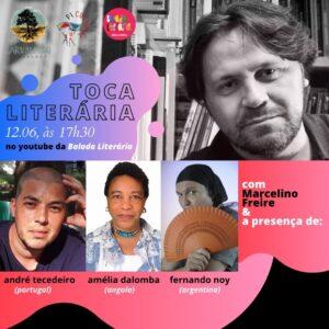 Toca Literária: Marcelino Freire conversa com Amélia Dalomba, Andre Tecedeiro e Fernando Noy