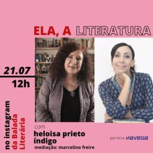 Heloisa Prieto e Índigo são as convidadas da série 'Ela, a Literatura'