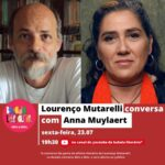Lourenço Mutarelli conversa com Anna Muylaert