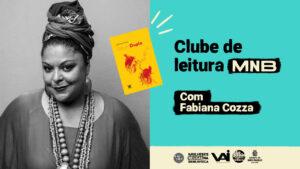 Clube de Leitura Mulheres Negras na Biblioteca com Fabiana Cozza