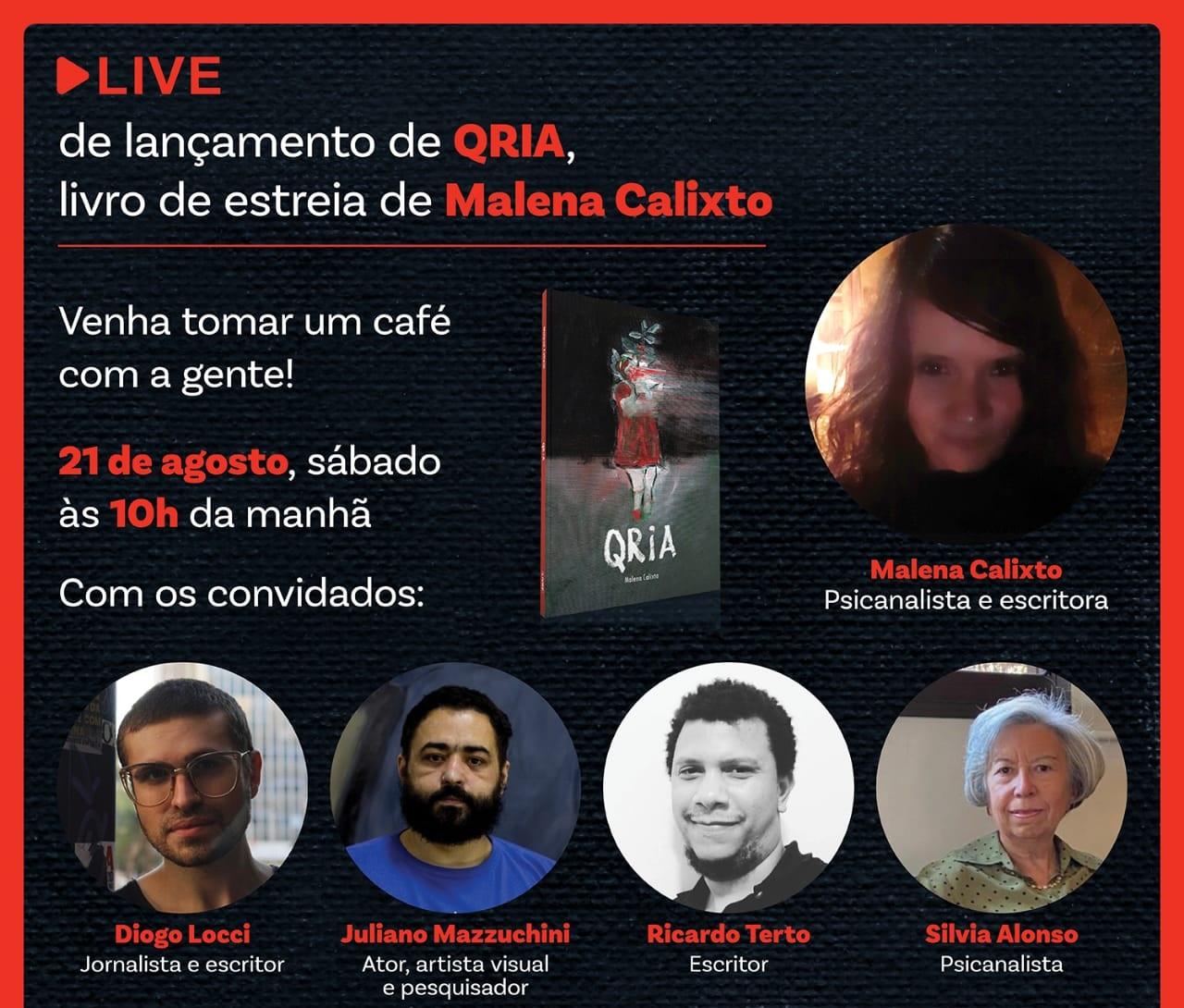 Live de lançamento de 'Qria', livro de estreia de Malena Calixto